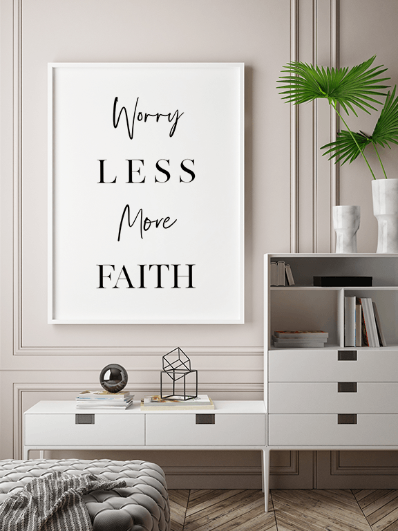 Worry Less More Faith Print - PRRRINT