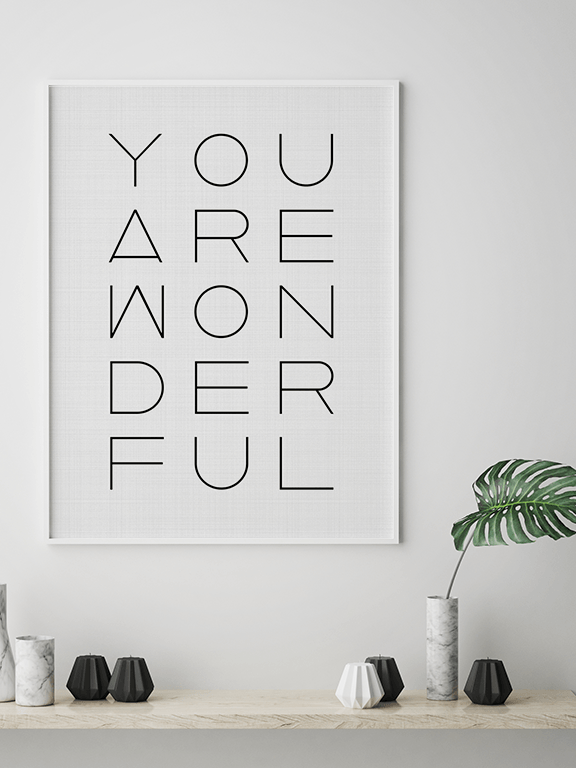 You Are Wonderful Wall Art Print - PRRRINT