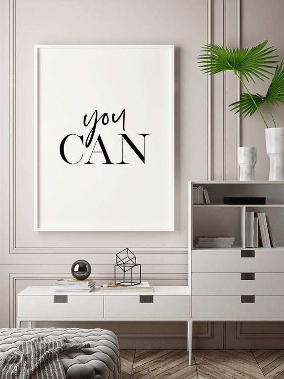 You Can Motivational Wall Art Print - PRRRINT