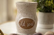 "Load image into Gallery viewer, ""Old Soul"" Mug"