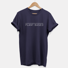 Load image into Gallery viewer, Plant Based - Ethical Vegan T-Shirt (Unisex)