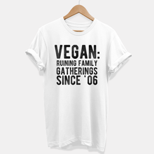 Load image into Gallery viewer, Ruining Family Gatherings - Ethical Vegan T-Shirt (Unisex)