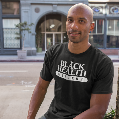 Unisex Black Health Matters T-Shirt