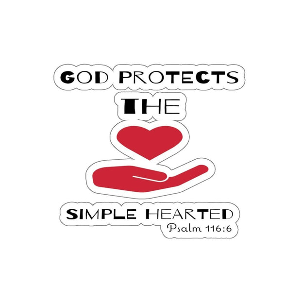 "Kiss-Cut Stickers ""God Protects the Simple Hearted"" White or Transparent Background in 4 Sizes"