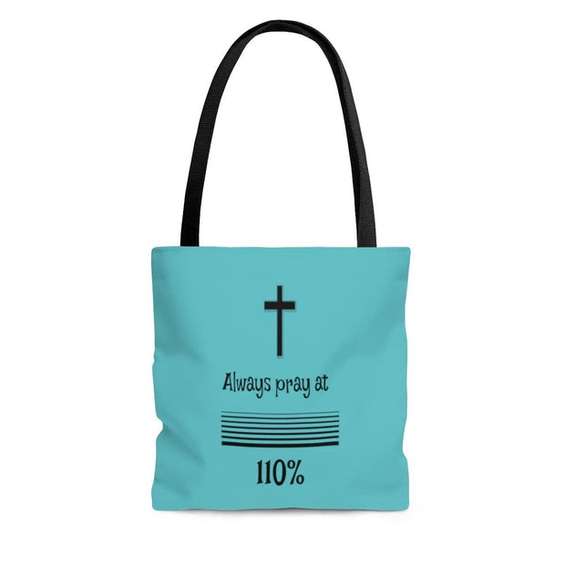"AOP Tote Bag Tahiti Blue ""Always Pray at 110%"" in 3 Sizes (3491605610596)"