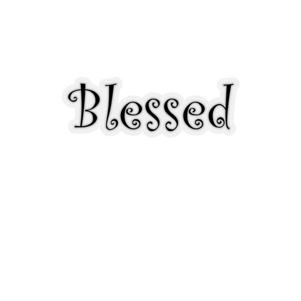 "Kiss-Cut Stickers ""Blessed"" White or Transparent Background in 4 Sizes"