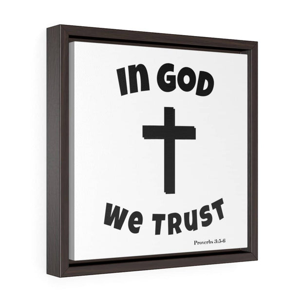 "Square Framed Premium Gallery Wrap Canvas ""In God We Trust"""