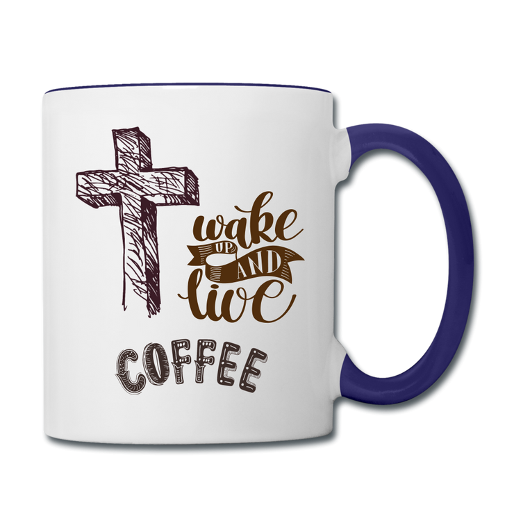 Coffee Mug Wake up and Live Contrast Coffee Mug (2850709667940)
