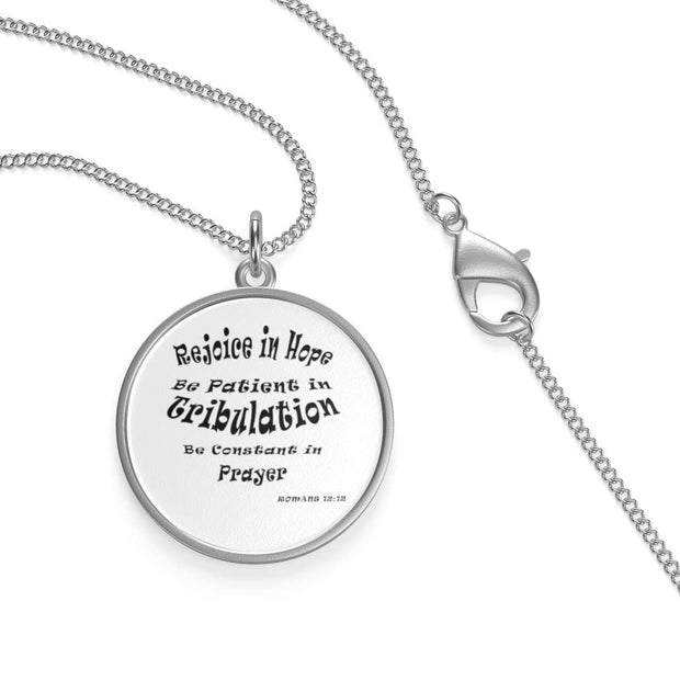 "Single Loop Necklace ""Romans 12:12""  in 16 or 30 inches"