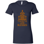6004 Bella + Canvas Ladies Favorite T-Shirt Thankful and Blessed 10 Colors 5 Sizes T-Shirts (3010787639396)