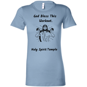 6004 Bella + Canvas Ladies Favorite T-Shirt Bless This Workout 12 Colors/5 sizes Baby Blue / S T-Shirts (2953791111268)