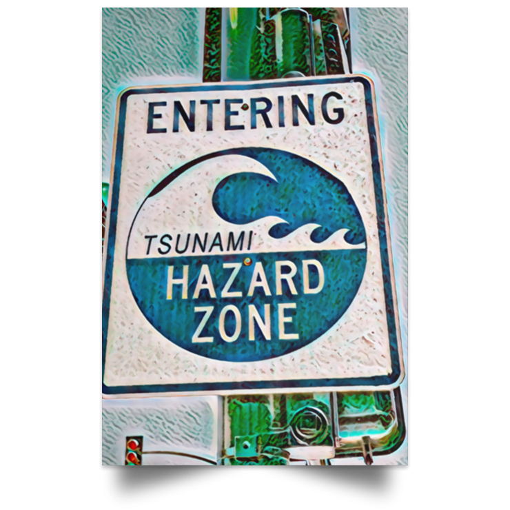 Satin Poster Tsunami Hazard Zone (Green Theme) White / 12 x 18 Poster