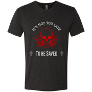 Next Level Mens Tri Blend T-Shirt Its Not Too Late Vintage Black / S T-Shirts