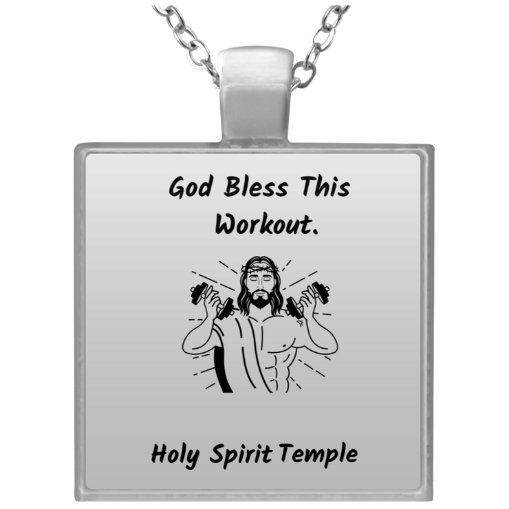 "Square Silver Plated Necklace ""God Bless This Workout"""