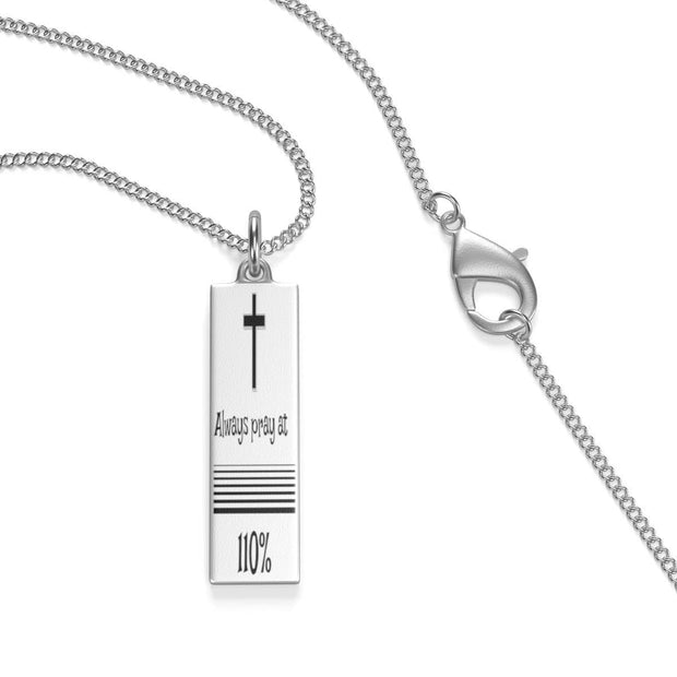 "Single Loop Sterling Silver Necklace ""Always Pray at 110%"" in 2 Lengths"