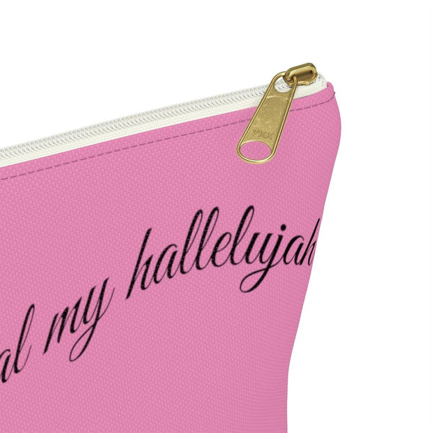"Accessory Pouch w T-bottom ""No One Can Steal My Hallelujah"" in 2 Sizes"