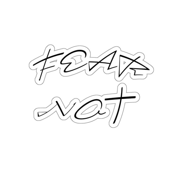 "Kiss-Cut Stickers ""Fear Not"" in 4 Sizes"