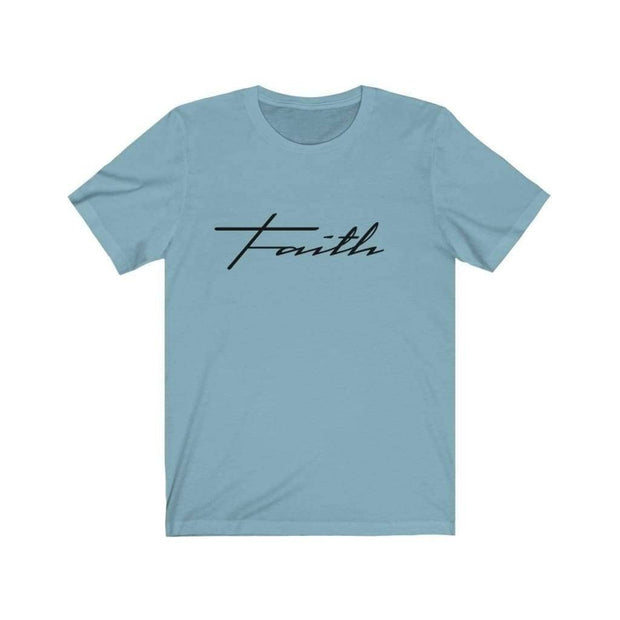 Bella & Canvas 3001 T-Shirt Faith in 14 colors and 7 sizes Baby Blue / XS T-Shirt