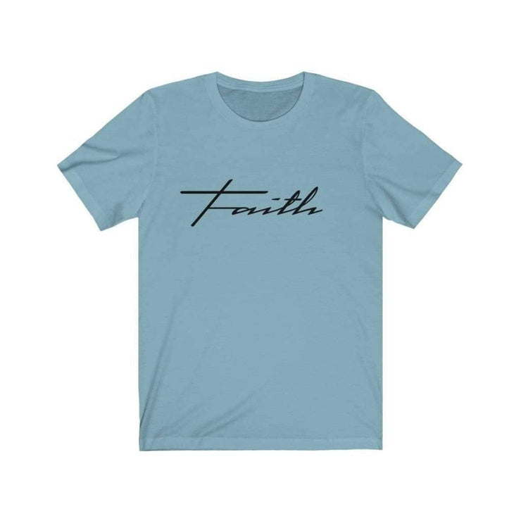 Bella & Canvas 3001 T-Shirt Faith in 14 colors and 7 sizes Baby Blue / XS T-Shirt (3327699746916)
