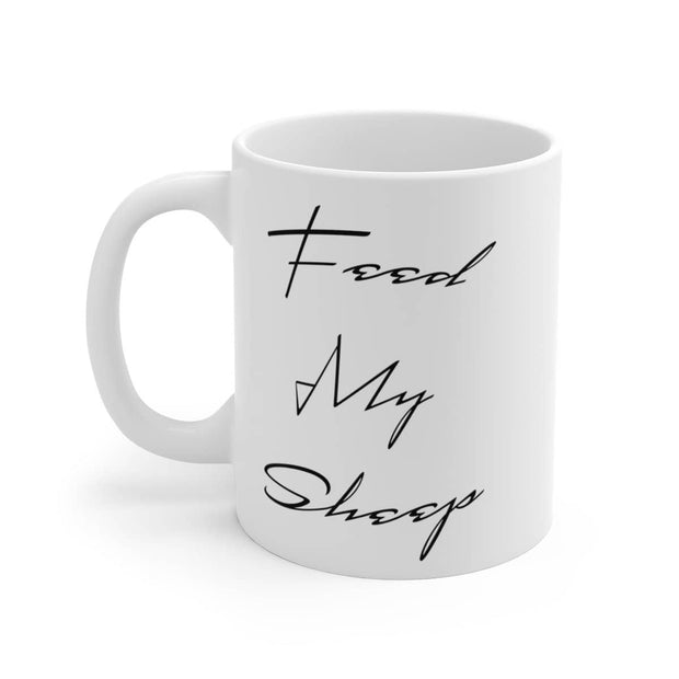 "White Ceramic Mug ""Feed my Sheep"" in 11 oz or 15 oz"