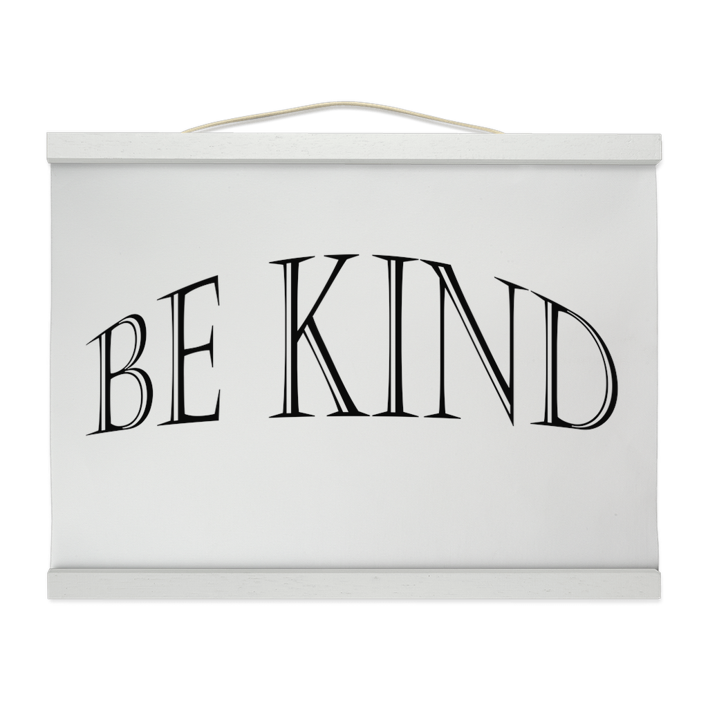 "Hanging Canvas Print ""Be Kind"" (4516067180638)"