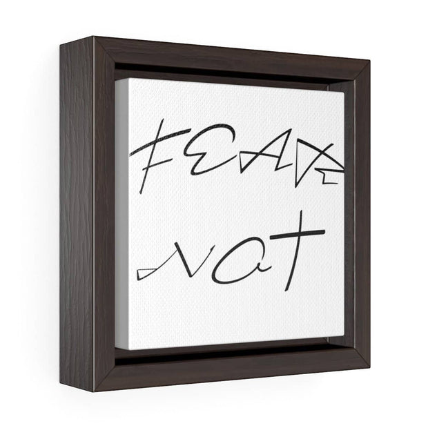 "Square Framed Premium Gallery Wrap Canvas ""Fear Not"" Free Shipping"