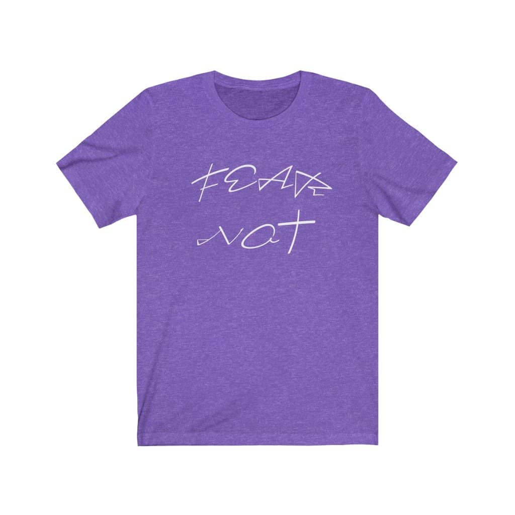 "Bella & Canvas 3001 ""Fear Not"" in 7 Colors and 6 Sizes (4483667296350)"