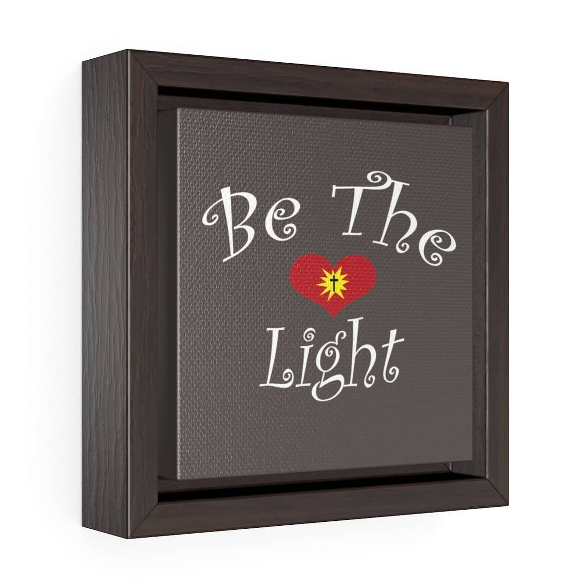 "Square Framed Premium Gallery Wrap Canvas ""Be the Light"" Free Shipping (4292130242654)"