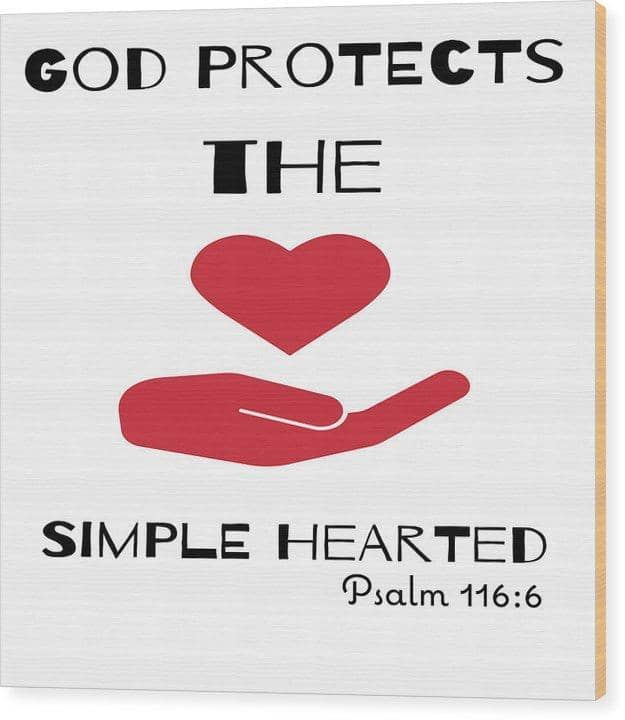 "Wood Print  ""God Protects The Simple Hearted"" in 11 Sizes (3563791941732)"