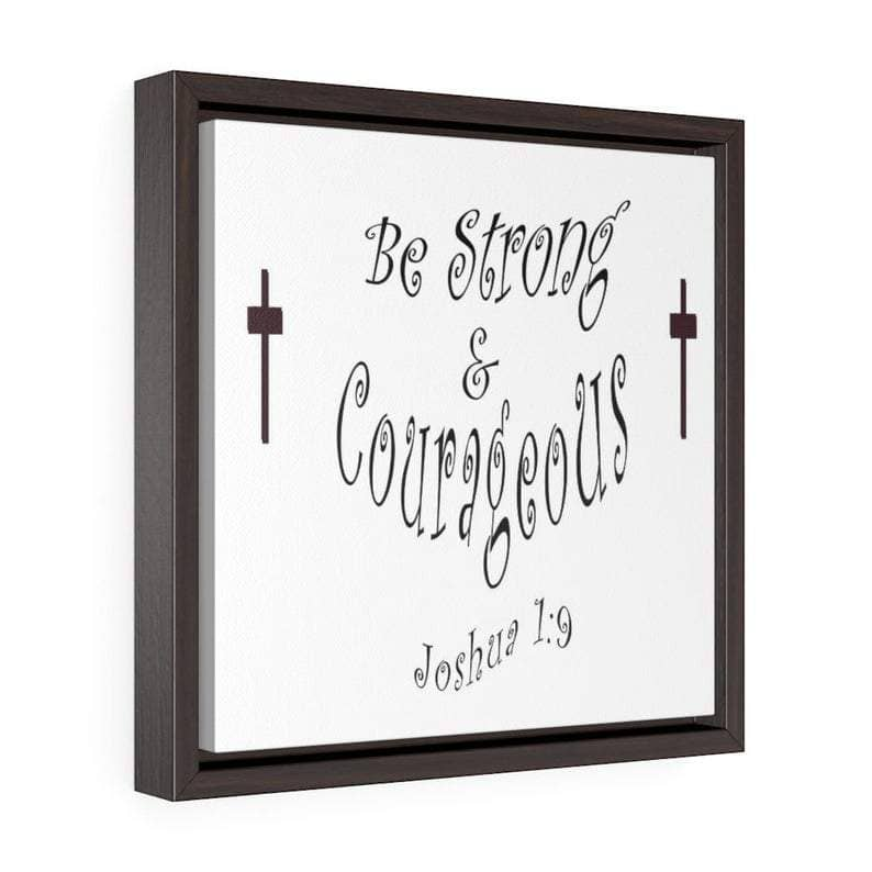 "Square Framed Premium Gallery Wrap Canvas ""Be Strong"" Free Shipping (4163904962654)"