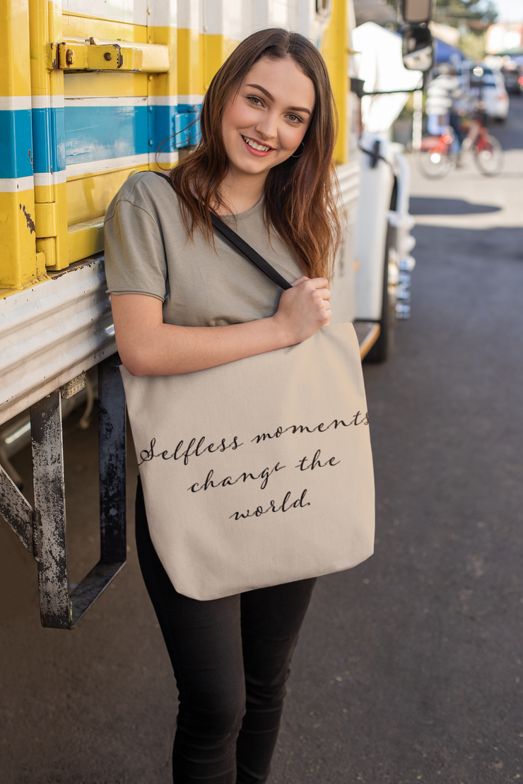 "Tote Bag - Vintage- ""Selfless Moments Change the World"""