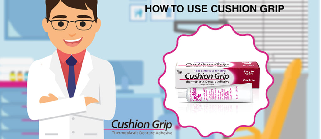How to use Cushion Grip denture adhesive