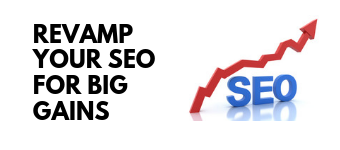 Revamp Your SEO Approach to Make Big Gains