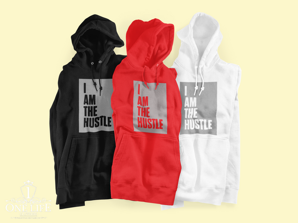 I Am The Hustle (Hoodie)