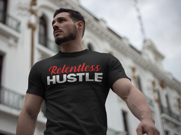 Relentless Hustle