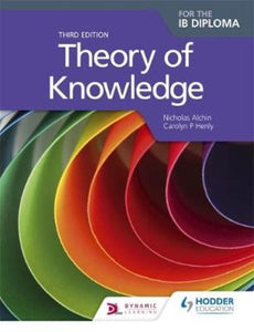 THEORY OF KNOWLEDGE FOR THE IB DIPLOMA 3RD EDITION (03730)