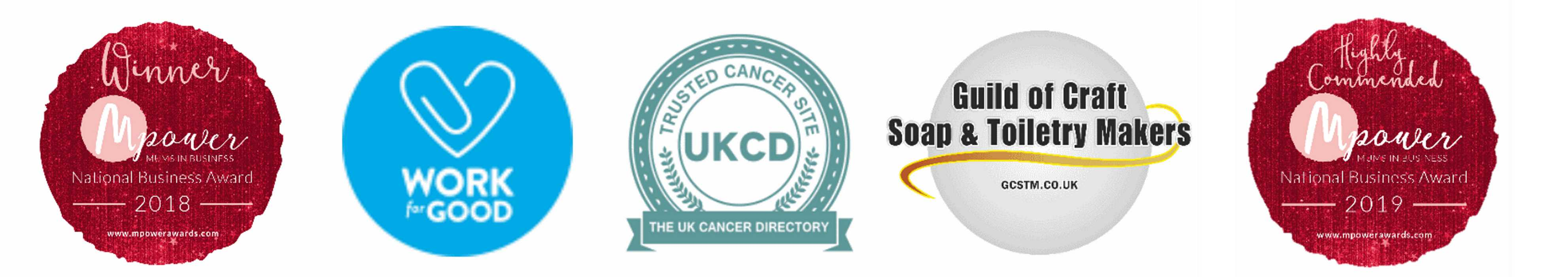 Winner of M-power mums in business national business award 2018, A Work for Good business, a Trusted cancer site on the UKCD UK Cancer Directory, part of the Guild of Craft Soap and Toiletry Makers, and Highly Commended in the 2019 National Business Awards.