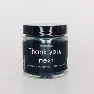 Thank You, Next. -  Glass Jar Candle - 4 OZ