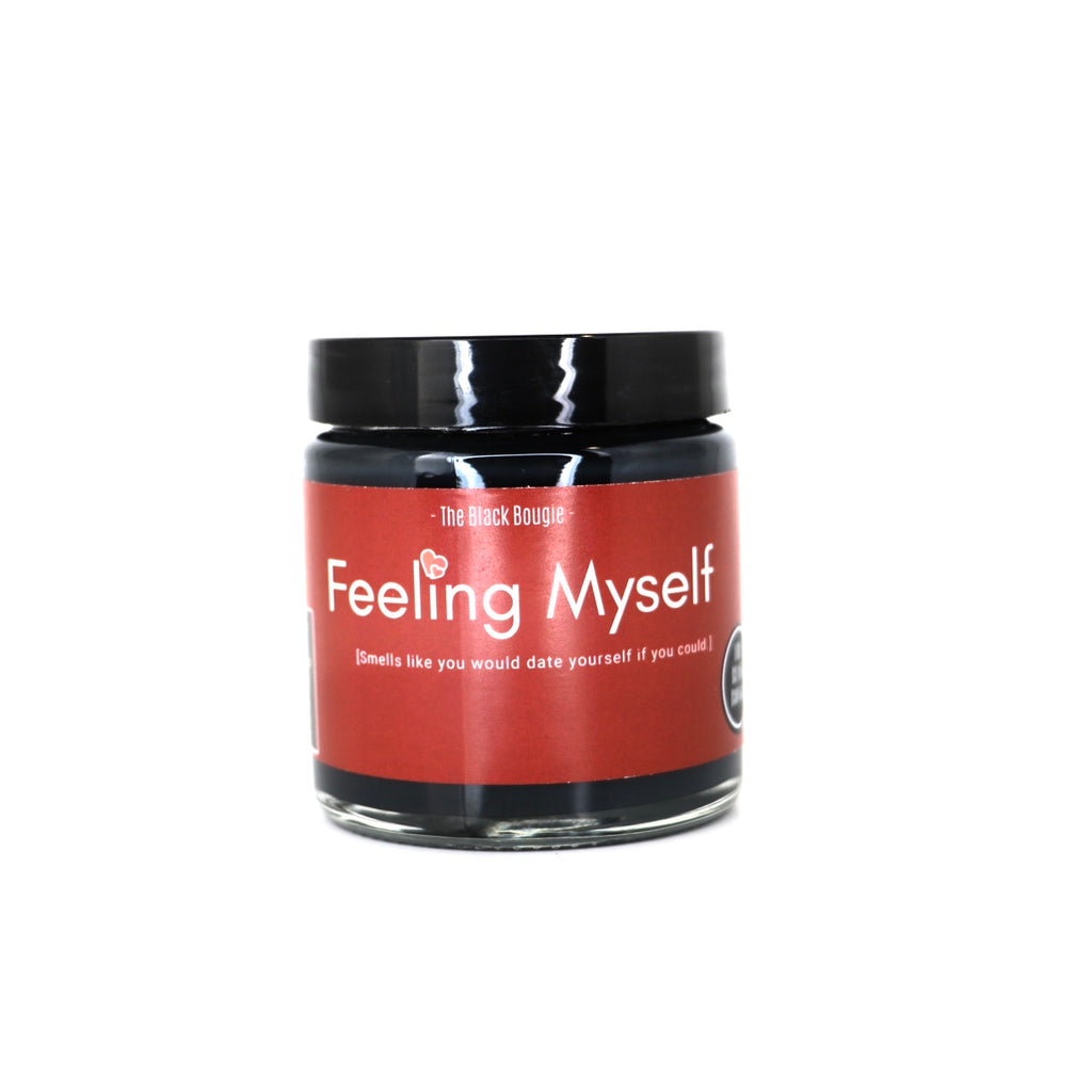 Feeling Myself - Glass Jar Candle - 4 OZ