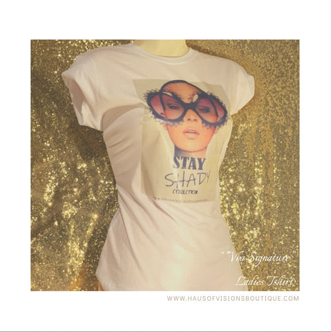 """Stay Shady"" Collection Tee"
