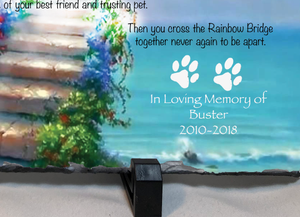 "Personalized Rainbow Bridge Pet Memorial Slate 11.75"" x 7.75"""