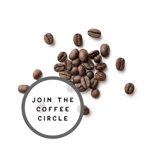 Coffee Circle: Monthly Subscription