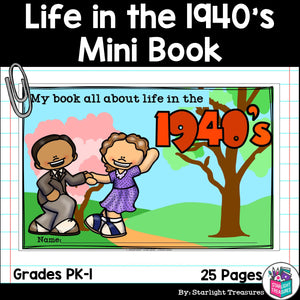 Life in the 1940s Mini Book for Early Readers