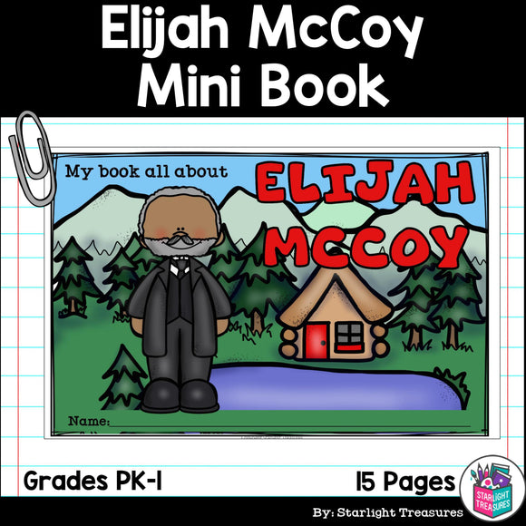Elijah McCoy Mini Book for Early Readers: Inventors