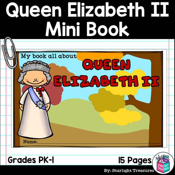 Queen Elizabeth II Mini Book for Early Readers: Women's History Month