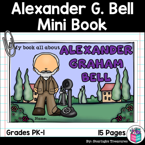 Alexander Graham Bell Mini Book for Early Readers
