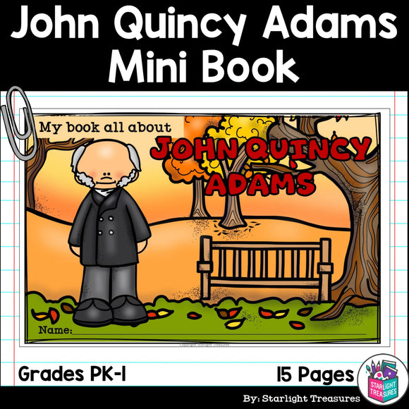 John Quincy Adams Mini Book for Early Readers: Presidents' Day
