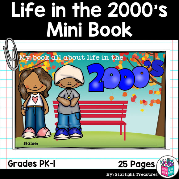 Life in the 2000s Mini Book for Early Readers