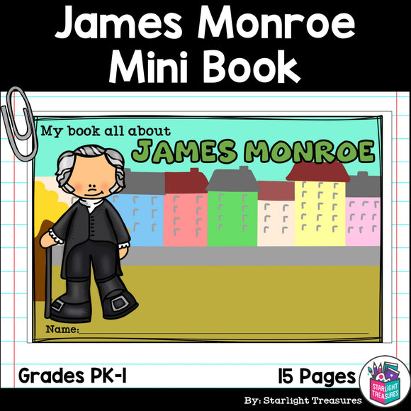 James Monroe Mini Book for Early Readers