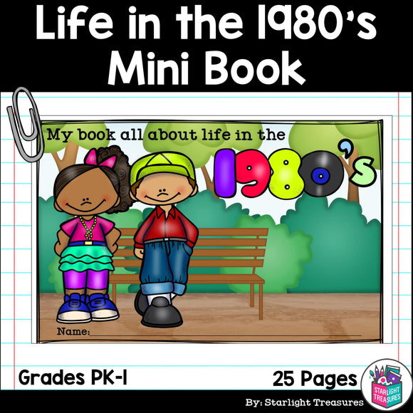 Life in the 1980s Mini Book for Early Readers